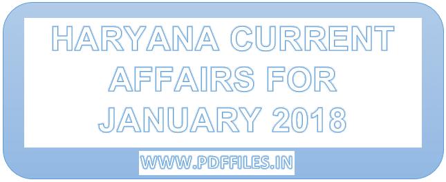 'Haryana current affairs january 2018 for HTET exam in 2019' 'Haryana current affairs for January in Hindi'