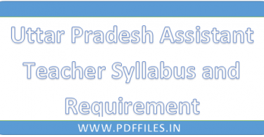 ' Uttar Pradesh Assistant Teacher Syllabus and requirement to fill form' ' Uttar Pradesh Assistant Teacher Syllabus 2019'