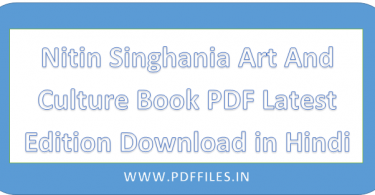 ' Nitin Singhania Art And Culture PDF ' ' Art And Culture In Hindi '