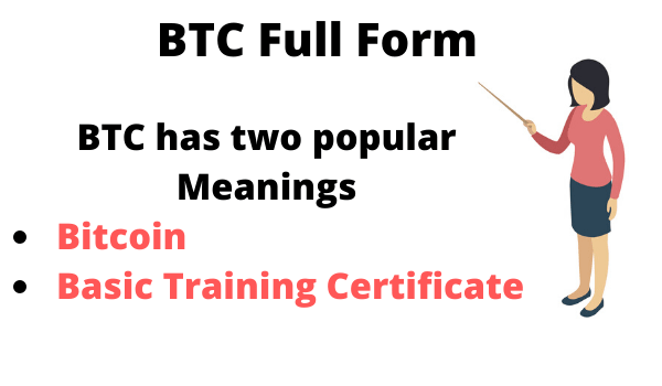 ' BTC Full Form ' ' What is the Full Form of BTC ' ' BTC ki Full Form kya hai '