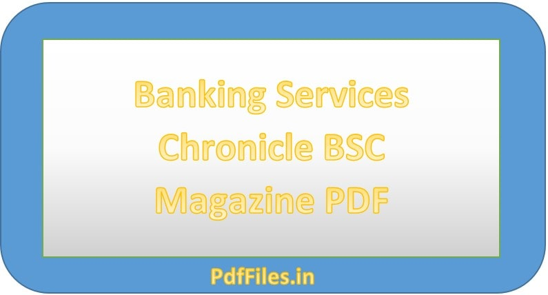 '  Banking Services Chronicle BSC Magazine PDF '