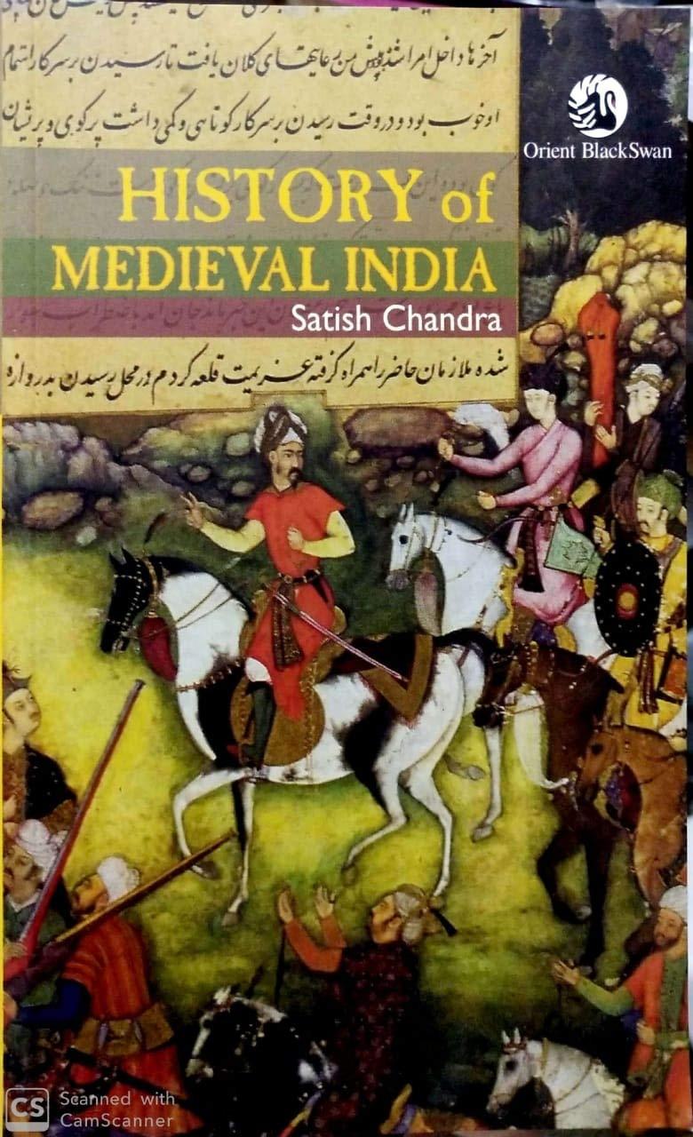 ' History of Medieval India ' ' History of Medieval India by Satish Chandra '
