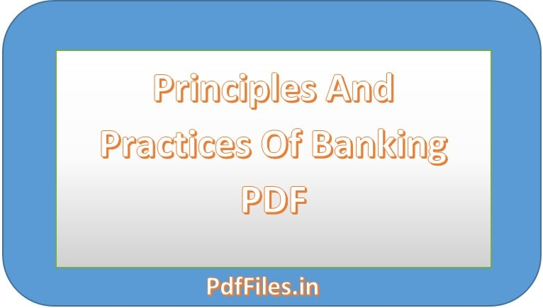 ' Principles And Practices Of Banking PDF '