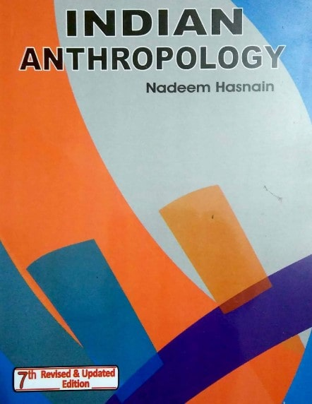 ' Indian Anthropology by Nadeem Hasnain PDF ' ' General Anthropology by Nadeem Hasnain PDF ' ' Tribal India by Nadeem Hasnain PDF '